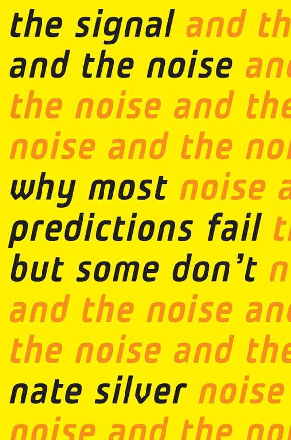 Cover of Nate Silver's The Signal and The Noise